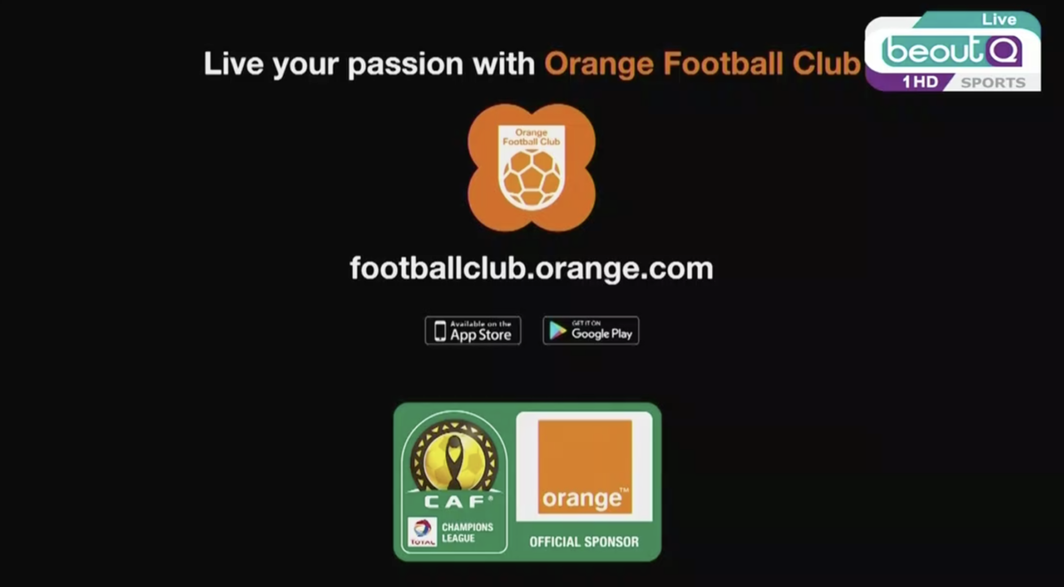 Orange official CAF Champions League ad during half time of 2nd leg